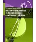 INFRAESTRUCTURAS COMUNES DE TELECOMUNICACIONES EN VIVIENDAS Y EDIFICIO