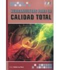 HERRAMIENTAS PARA LA CALIDAD TOTAL