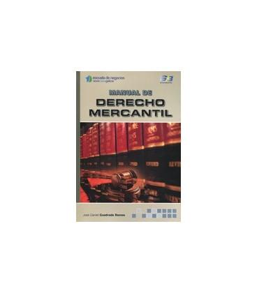 MANUAL DE DERECHO MERCANTIL (ESCUELA DE NEGOCIOS NOVACAIXAGALICIA)