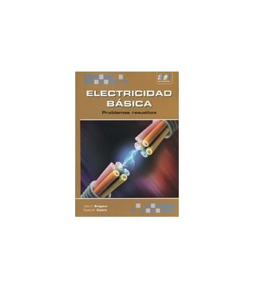 ELECTRICIDAD BASICA PROBLEMAS RESUELTOS