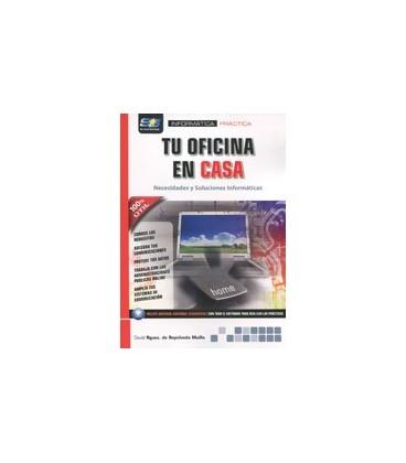 TU OFICINA EN CASA NECESIDADES Y SOLUCIONES INFORMATICAS