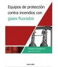 EQUIPOS DE PROTECCION CONTRA INCENDIOS GASES FLUORADOS