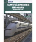 TECNOLOGIA E INGENIERIA FERROVIARIA 4 ED