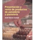 PRESENTACION Y VENTA DE PRODUCTOS DE PANADERIA Y PASTELERIA CFGM