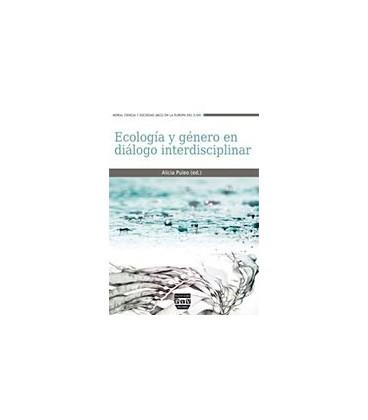 ECOLOGIA Y GENERO EN DIALOGO INTERDISCIPLINAR