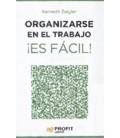ORGANIZARSE EN EL TRABAJO ES FACIL!