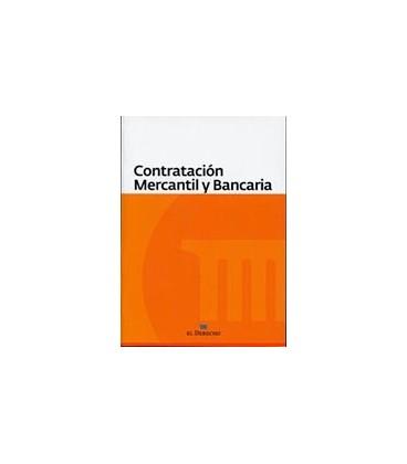CONTRATACION MERCANTIL Y BANCARIA