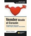 VENDER DESDE EL CORAZON 2ED