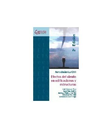 AERODINAMICA CIVIL (EFECTOS DEL VIENTO EN EDIFICIOS) 2ED