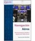 NAVEGACION AEREA POSICIONAMIENTO GUIADO Y GESTION DEL TRAFICO