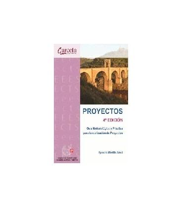 PROYECTOS 4ED GUIA METODOLOGICA Y PRACTICA PARA LA REALIZACION