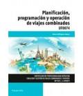 PLANIFICACION PROGRAMACION Y OPERACION DE VIAJES COMBINADOS UF0074