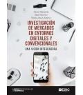 INVESTIGACION DE MERCADOS EN ENTORNOS DIGITALES Y CONVENCIONALES