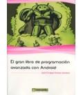 GRAN LIBRO DE PROGRAMACION AVANZADA CON ANDROID