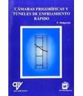 CAMARAS FRIGORIFICAS Y TUNELES DE ENFRIAMIENTO RAPIDO