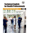 TECHNICAL ENGLISH FOR HEALTH PROFFESSIONALS