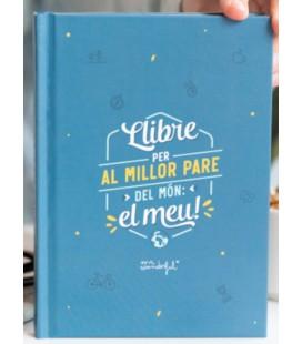LLIBRE PER AL MILLOR PARE DEL MON EL MEU (CAT)