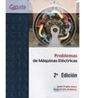 PROBLEMAS DE MAQUINAS ELECTRICAS 2 ED