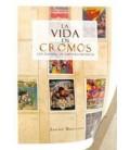 VIDA EN CROMOS LOS ALBUMES DE NUESTRA INFANCIA