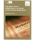 DATOS MACRO AMERICANOS Y SU EFECTO EN LOS ACTIVOS FINANCIEROS