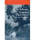PEREGRINOS DE LA BELLEZA VIAJEROS POR ITALIA Y GRECIA