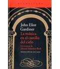 MUSICA EN EL CASTILLO DEL CIELO LA UN RETRATO DE JOHANN SEBASTIAN B