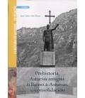 PREHISTORIA ASTURIAS ANTIGUA EL REINO DE ASTURIAS SU CONSOLIDACION