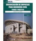 ORGANIZACION DE EMPRESAS PARA INGENIERIA CIVIL TEORIA Y PRACTICA 7 ED