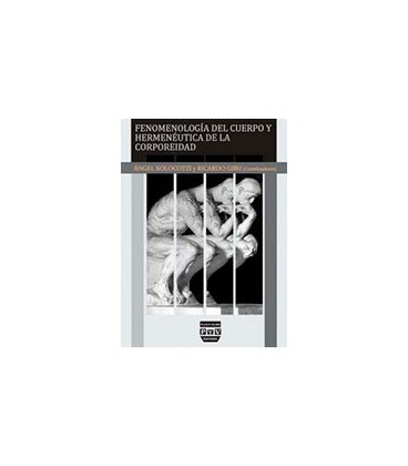FENOMENOLOGIA DEL CUERPO Y HERMENEUTICA DE LA CORPOREIDAD