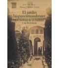 JARDIN HISPANOMUSULMAN LOS JARDINES DE AL ANDALUS Y SU HERENCIA