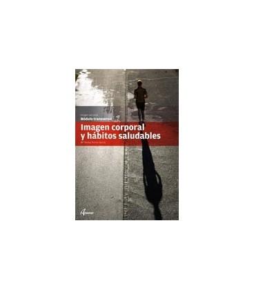 IMAGEN CORPORAL Y HABITOS SALUDABLES CFGMS