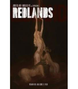 REDLANDS 02 AGUA SOBRE EL FUEGO