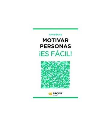 MOTIVAR PERSONAS ES FACIL!