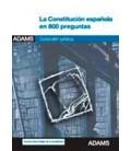 CONSTITUCION ESPAÑOLA EN 800 PREGUNTAS