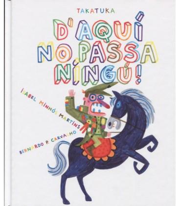 D AQUI NO PASSA NINGU! (CATALAN)