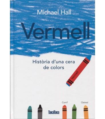VERMELL HISTORIA D UNA CERA DE COLORS (CATALAN)