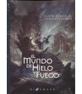 MUNDO DE HIELO Y FUEGO (RUSTICA)