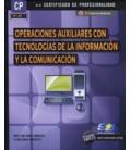 OPERACIONES AUXILIARES CON TECNOLOGIAS DE LA INFORMACION Y LA COMUNICA