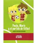 PAULA MARIO Y EL PARTIDO DE FUTBOL