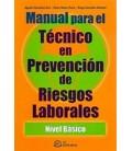 MANUAL PARA EL TECNICO EN PREVENCION DE RIESGOS LABORALES NIVEL BASICO