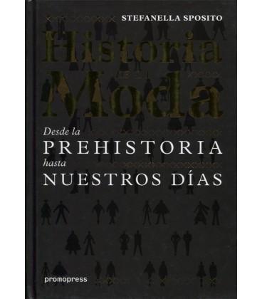 HISTORIA DE LA MODA DESDE LA PREHISTORIA HASTA NUESTROS DIAS
