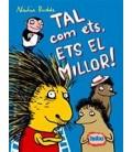 TAL COM ETS ETS EL MILLOR !