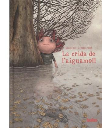 CRIDA DE L AIGUAMOLL (CATALAN)