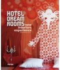 HOTEL DREAM ROOMS NEW INTERIORS EXPERIENCE (ESPAÑOL ENGLISH)