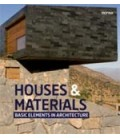 HOUSES & MATERIALS BASIC ELEMENTS IN ARCHITECTURE