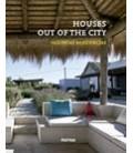 HOUSES OUT OF THE CITY SEGUNDAS RESIDENCIAS