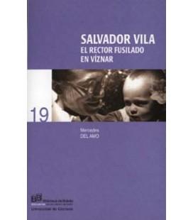 SALVADOR VILA: EL RECTOR FUSILADO EN VIZNAR