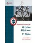 PROBLEMAS RESUELTOS DE CIRCUITOS ELECTRICOS 2 ED
