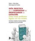 GUIA PRACTICA DE LA COMUNIDAD DE PROPIETARIOS EN CATALUÑA