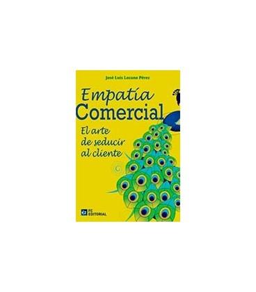 EMPATIA COMERCIAL (EL ARTE DE SEDUCIR AL CLIENTE)
